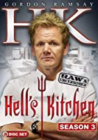 HELL'S KITCHEN: SEASON 3 RAW & UNCENSORED