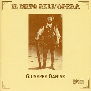 Il mito dell'opera: Giuseppe Danise (Recorded 1917-1931)