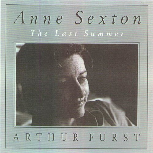 Anne Sexton: The Last Summer (English Edition)