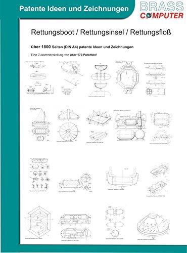 Rettungsboot / Rettungsinsel / Rettungsfloß, über 1800 Seiten (DIN A4) patente Ideen und Zeichnungen