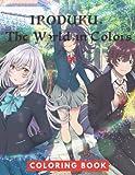 iroduku: the world in colors coloring book: jumbo coloring book for kids | ages 2-13+ iroduku: the world in colors colouring book gift for children