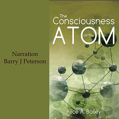 The Consciousness of the Atom audiobook cover art