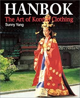 Hanbok: The Art of Korean Clothing