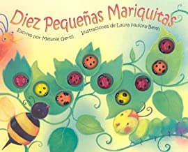 Diez Pequenas Mariquitas/Ten Little Ladybugs (Spanish Edition)
