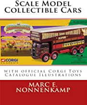 Scale Model Collectible Cars - with Official Corgi Toys Catalogue Illustrations (English Edition)