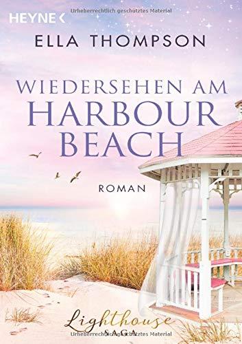 Wiedersehen am Harbour Beach: Roman (Die Lighthouse-Saga, Band 3)