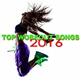 Top Workout Songs 2016 – Motivational Music for Fitness, Cardio, Weights, Running, Total Body Workout & Aerobics
