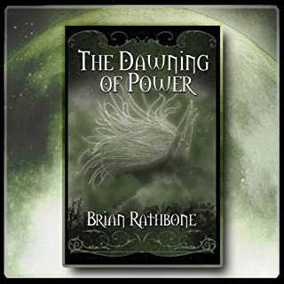 The Dawning of Power Trilogy audiobook cover art