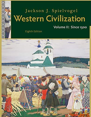 Western Civilization: Volume II: Since 1500