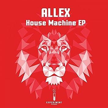 House Machine