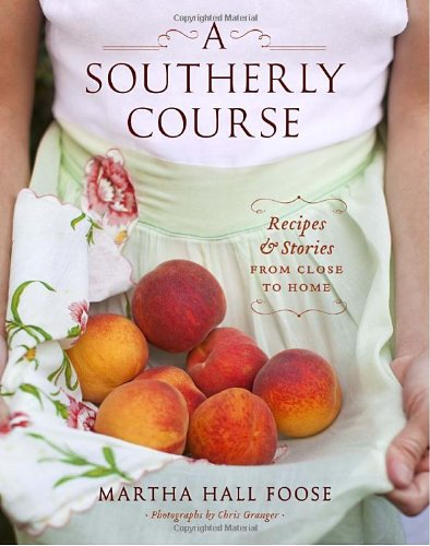 Image of A Southerly Course: Recipes and Stories from Close to Home