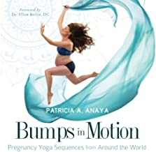 Bumps in Motion: Pregnancy Yoga Sequences from Around the World