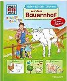 WAS IST WAS Kindergarten Malen Rätseln Stickern Auf dem Bauernhof: Malen, Rätseln, Stickern