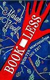 BookLess.Wörter durchfluten die Zeit (BookLessSaga Teil 1)