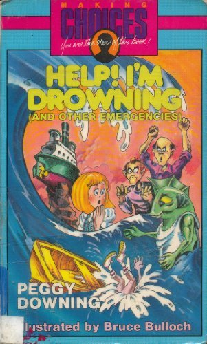 Help! I'm Drowning (and Other Emergencies)