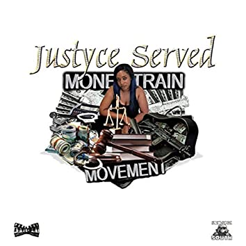 Justyce Served