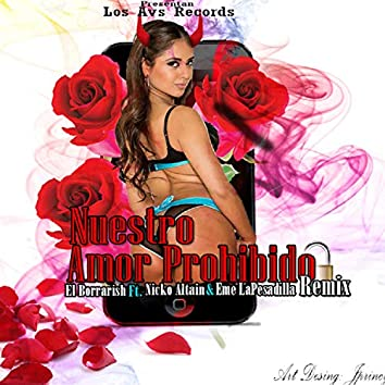 Amor Prohibido (feat. Nicko Altain & Eme la Pesadilla)
