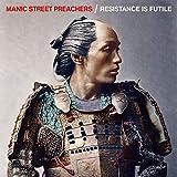 Songtexte von Manic Street Preachers - Resistance Is Futile