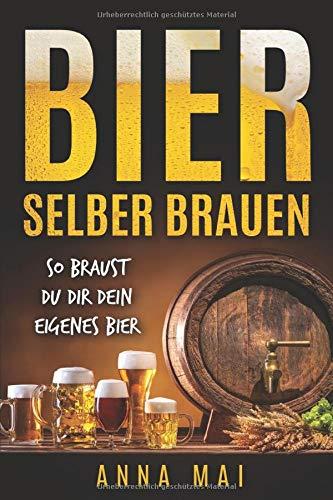 Bier selber brauen: So braust Du dir dein eigenes Bier