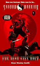 For Dead Eyes Only (Shadow Warrior, No 1)