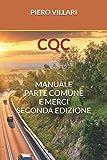 CQC: MANUALE PARTE COMUNE E MERCI SECONDA EDIZIONE