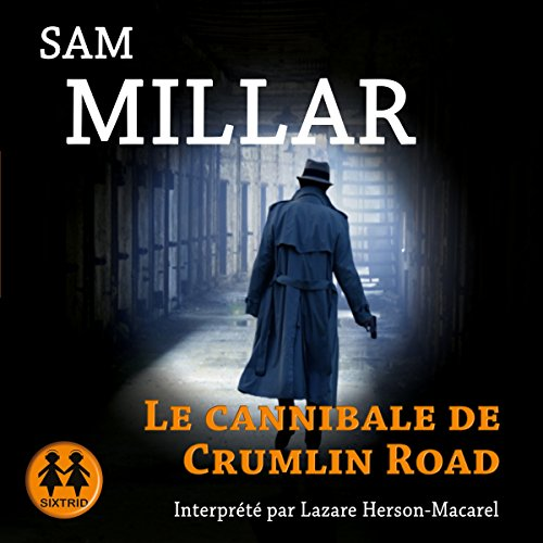 Le Cannibale de Crumlin Road  By  cover art