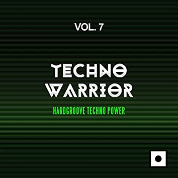 Techno Warrior, Vol. 7 (Hardgroove Techno Power)