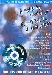 Partition : A vous de chanter E. Mitchell J. Hallyday + CD