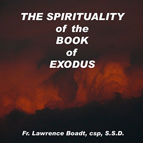 The Spirituality of the Book of Exodus audiobook cover art