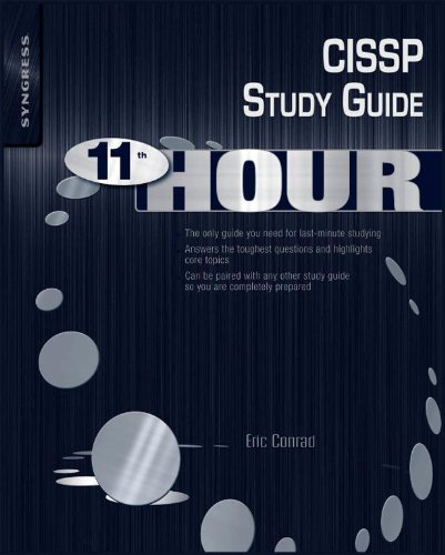 Eleventh Hour CISSP: Study Guide (Syngress Eleventh Hour) (English Edition)