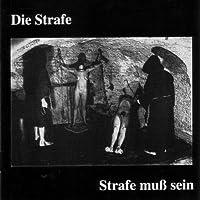 Strafe Muss Sein/Ltd.Edit [Analog]