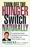 Turn Off the Hunger Switch Naturally: The...