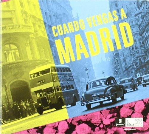 Cuando Vengas Madrid