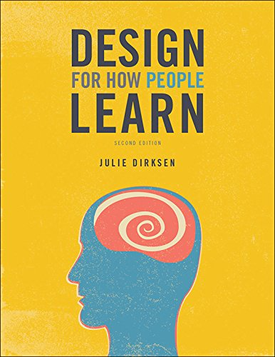 Design for How People Learn (Voices That Matter)