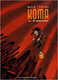 Koma, Tome 6 - Au commencement