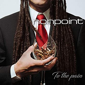 To the Pain (Deluxe Edition)