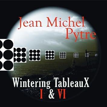 Wintering Tableaux I & VI