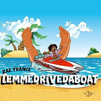 LemmeDriveDaBoat