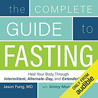 The Complete Guide to Fasting     Heal Your Body Through Intermittent, Alternate-Day, and Extended Fasting              Auteur(s):                                                                                                                                 Jimmy Moore,                                                                                        Dr. Jason Fung                               Narrateur(s):                                                                                                                                 Jimmy Moore                      Durée: 7 h et 36 min     257 évaluations     Au global 4,7