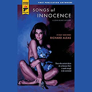 Songs of Innocence     A John Blake Mystery              By:                                                                                                                                 Richard Aleas                               Narrated by:                                                                                                                                 L. J. Ganser                      Length: 7 hrs and 34 mins     29 ratings     Overall 3.9
