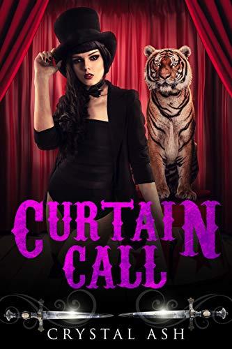 Curtain Call: A Reverse Harem Paranormal Romance (Harem of Freaks Book 6)