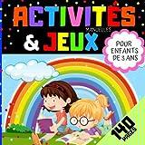 Activités manuelles et Jeux pour enfants de 3 ans: Cahier de 140 pages d'activité, coloriage, tracés, labyrinthes et jeux pour garçons et filles dès 3 ans