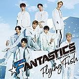 Flying Fish 歌詞