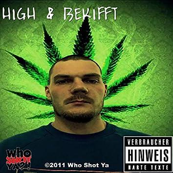 High & Bekifft