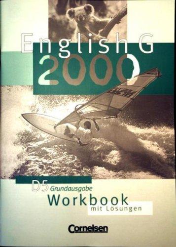 English G2000, D5 Workbook mit Lösungen [Grundausgabe] (Englisch G2000)