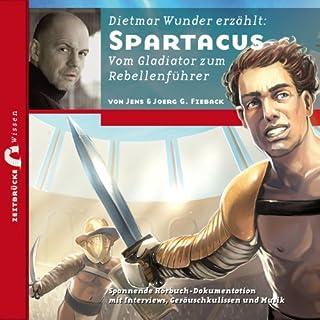 Spartacus: Vom Gladiator zum Rebellenführer (Zeitbrücke Wissen) Titelbild
