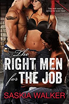 The Right Men for The Job by [Saskia Walker]