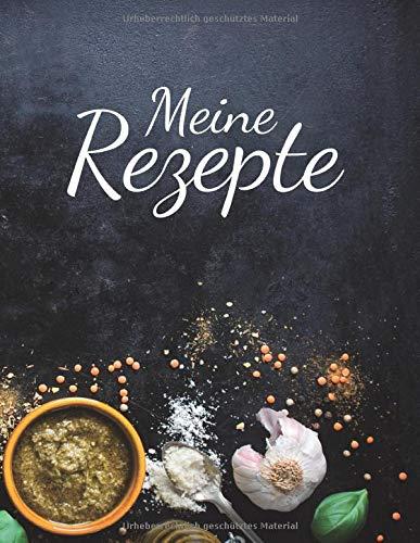 MEINE REZEPTE (Persönliches Rezeptbuch)