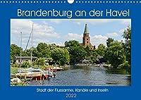 Brandenburg an der Havel - Stadt der Flussarme, Kanaele und Inseln (Wandkalender 2022 DIN A3 quer): Stadt und Wiege der Mark Brandenburg (Monatskalender, 14 Seiten )