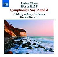 EGGERT, J.N/ SYMPHONIES NO.2 & 4